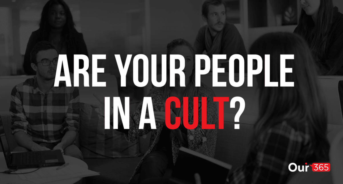 Are your people in a cult?
