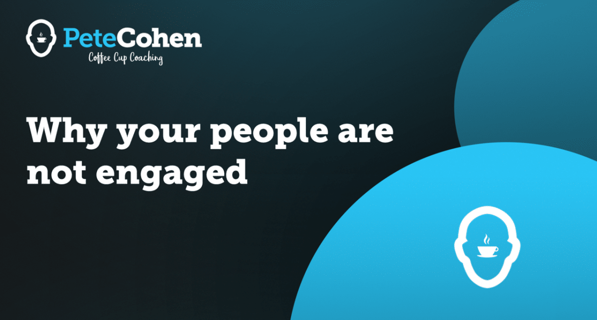 Why your people are not engaged!