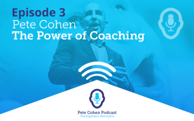 Pete's Podcast Episode 3 – The Power of Coaching