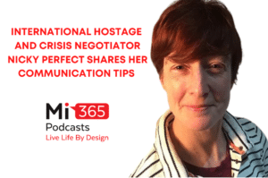 #116 International Hostage and Crisis Negotiator Nicky Perfect Shares her Communication Tips